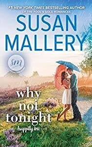 Why Not Tonight (Happily Inc, #3)