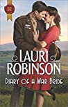 Diary of a War Bride by Lauri Robinson