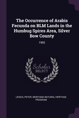 The Occurrence of Arabis Fecunda on Blm Lands in the Humbug Spires Area, Silver Bow County: 1992