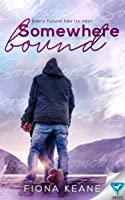 Somewhere Bound (Foundlings, #3)
