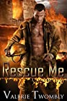 Rescue Me (Sparks of Desire, #2)