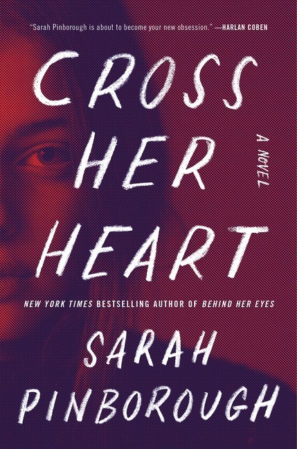 Sarah Pinborough - Cross Her Heart