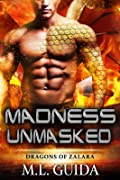 Madness Unmasked