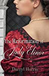 The Reformation of Lady Elinor