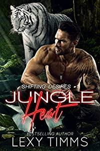 Jungle Heat: paranormal Shifter RH Romance (Shifting Desires Series Book 1)