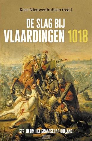 De Slag bij Vlaardingen, 1018 by Kees Nieuwenhuijsen