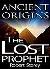 The Lost Prophet (Ancient Origins #6)