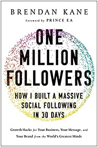 One Million Followers: How I Built a Massive Social Following in 30 Days