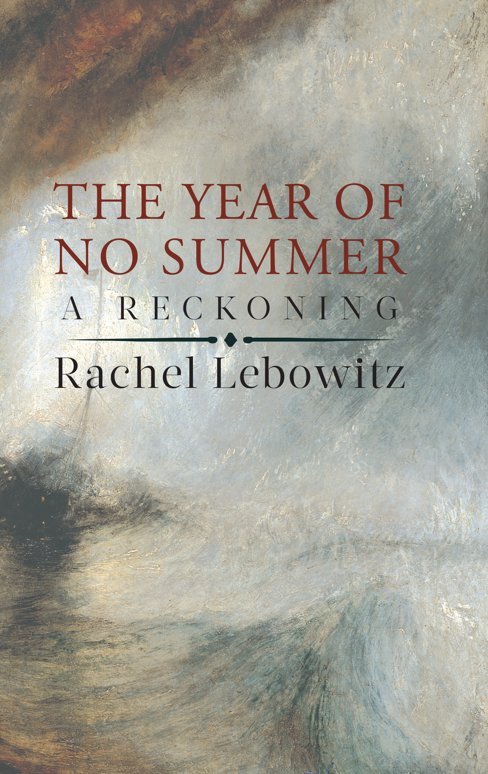 The Year of No Summer