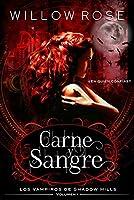 Carne y Sangre (Los vampiros de Shadow Hills, #1)