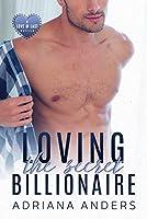Loving the Secret Billionaire (Love at Last, #1)