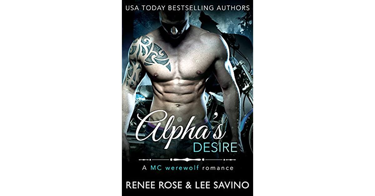 Alpha's Desire (Bad Boy Alphas, #6) by Renee Rose