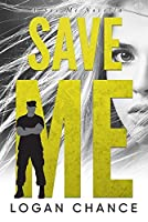 Save Me (Sex Me, #3)