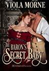 The Baron's Secret Baby (Deceit and Desire Book 1)