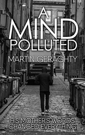 A Mind Polluted