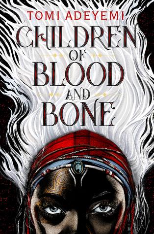 Children of Blood and BonebyTomi Adeyemi
