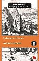 Işıldayan Piramit (Babil Kitaplığı, #27)