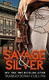 Savage & Silver (Blaize Silver, #0.5)