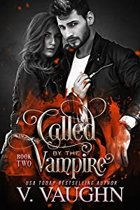 Called by the Vampire - Book 2