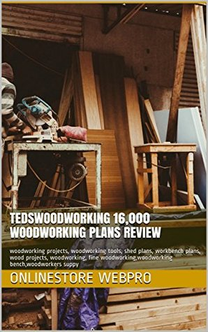 Tedswoodworking 16 000 Woodworking Plans Review Woodworking Projects Woodworking Tools Shed Plans Workbench Plans Wood Projects Woodworking Fine Woodworking Woodworking Bench Woodworkers Suppy By Onlinestore Webpro