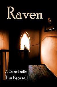 Raven: A Modern Gothic Thriller