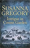 Intrigue in Covent Garden (Thomas Chaloner #13)