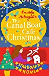 The Canal Boat Café Christmas: Starboard Home (The Canal Boat Café Christmas, Book 2) pdf book review free