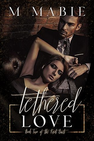 Tethered Love by M. Mabie