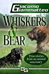 Whiskers and Bear (Sanctuary Tales Book 1)