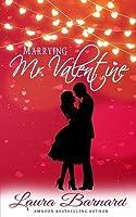 Marrying Mr Valentine (One Month Til I Do, #2)