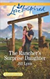 The Rancher's Surprise Daughter (Colorado Grooms, #1)