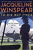 To Die but Once (Maisie Dobbs, #14)