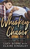 Whiskey Chaser by Lucy Score