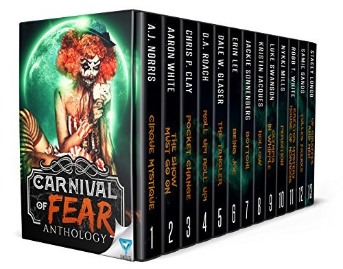 Carnival Of Fear (Creepiest Show On Earth #1)