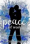 Peace of Work: A Peace Series Novella