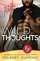 Wild Thoughts (Brooks Family, #3)