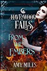 From the Embers (Havenwood Falls #13)