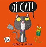 Oi Cat!: Board Book (Oi Frog and Friends)