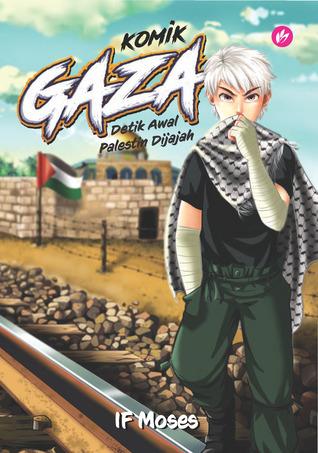 Komik Gaza: Detik Awal Palestin Dijajah