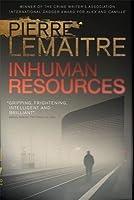 Inhuman Resources