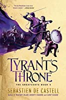 Tyrant's Throne (The Greatcoats, #4)