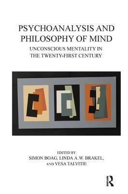 Psychoanalysis-and-Philosophy-of-Mind-Unconscious-Mentality-in-the-Twenty-first-Century