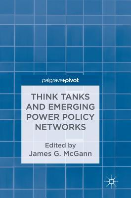 Think Tanks and Emerging Power Policy Networks