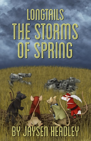 Longtails: The Storms of Spring