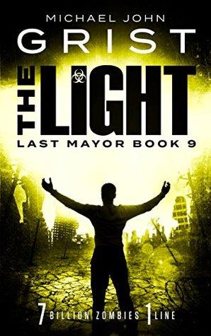 The Light (Last Mayor #9)