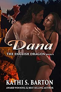 Dana: The English Dragon ― Erotic Paranormal Dragon Shifter Romance