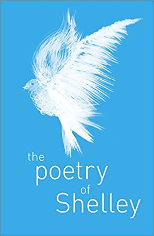 The Poetry of Percy Shelley