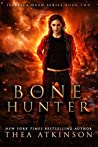 Bone Hunter (Isabella Hush #2)