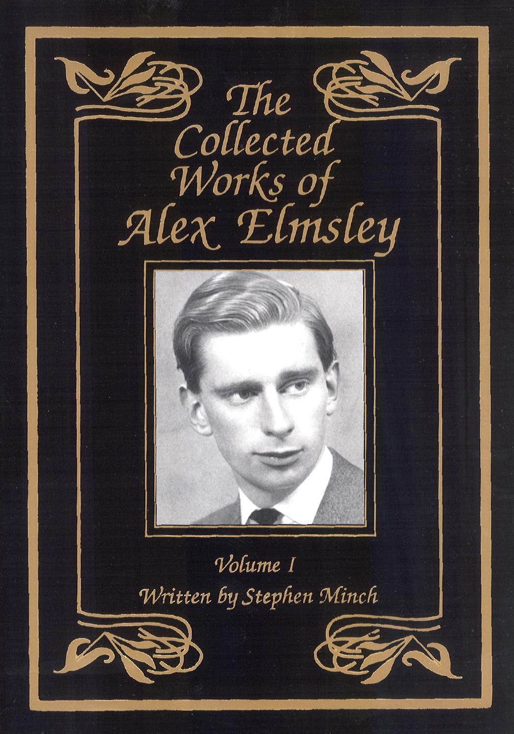 The Collected Works of Alex Elmsle 1