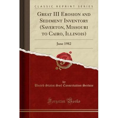 Great III Erosion and Sediment Inventory (Saverton, Missouri
